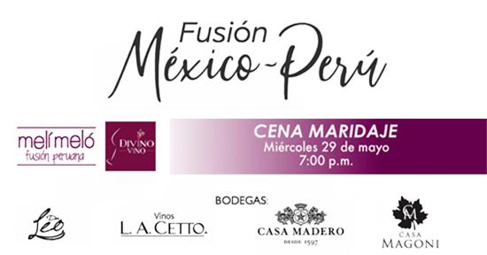 Cena Maridaje Fusión México-Perú