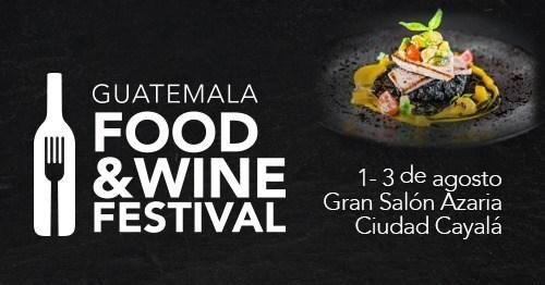 Guatemala Food & Wine Festival 2019